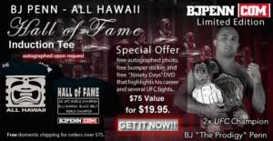 BJPENN Hale of Fame memrobilia offer