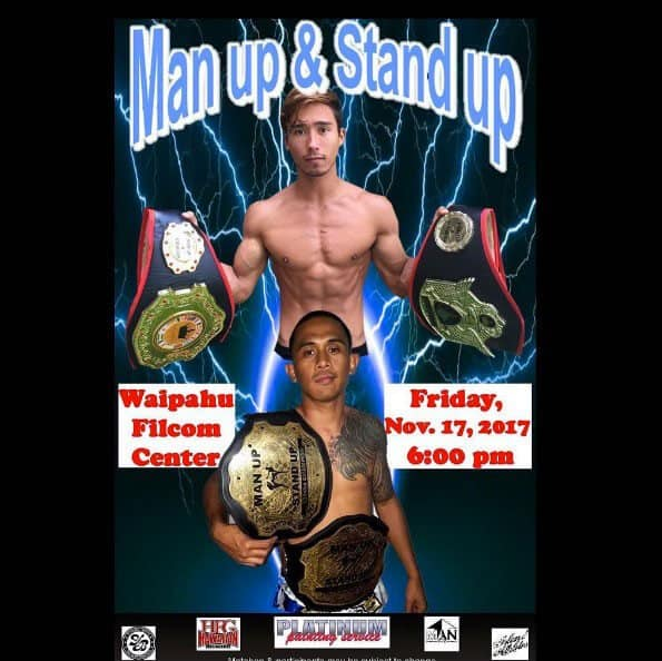Rodrigo Tabladillo the 2-time Man up & Stand up 125 & 135 current Muay Thai champion from Maui will step out of his comfort zone in an attempt to earn Oahu's own Cody Lasconia's 125 Kickboxing title