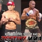 Destiny MMA: Keoni Diggs vs Scotty Hao