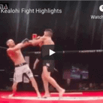Rodney Kealohi fight highlights