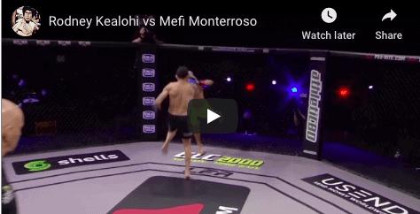 Rodney Kealohi vs Mefi Monterroso