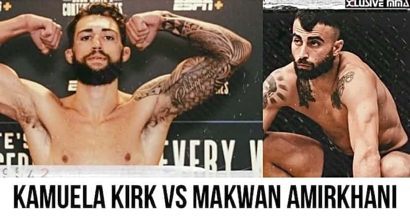 Kamuela Kirk vs Makwan Amirkhani