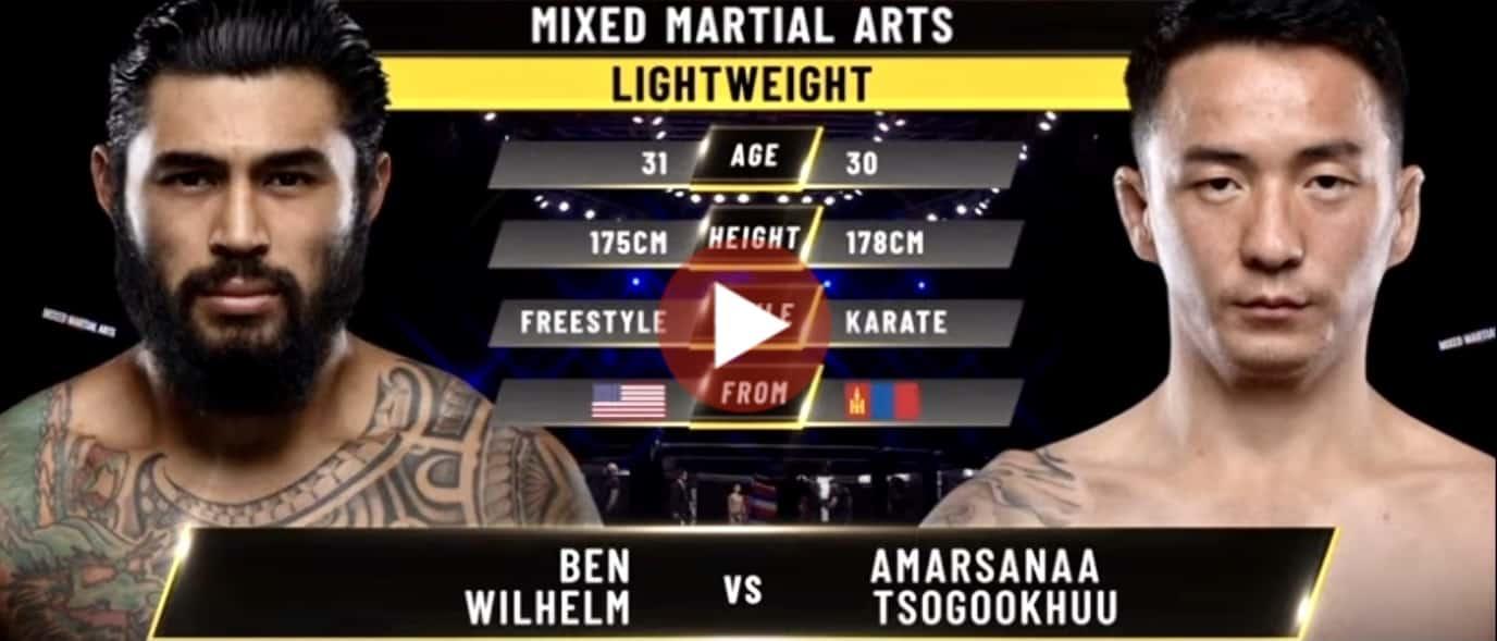 Watch Ben Wilhelm and Amarsanaa Tsogookhuu Full fight fight