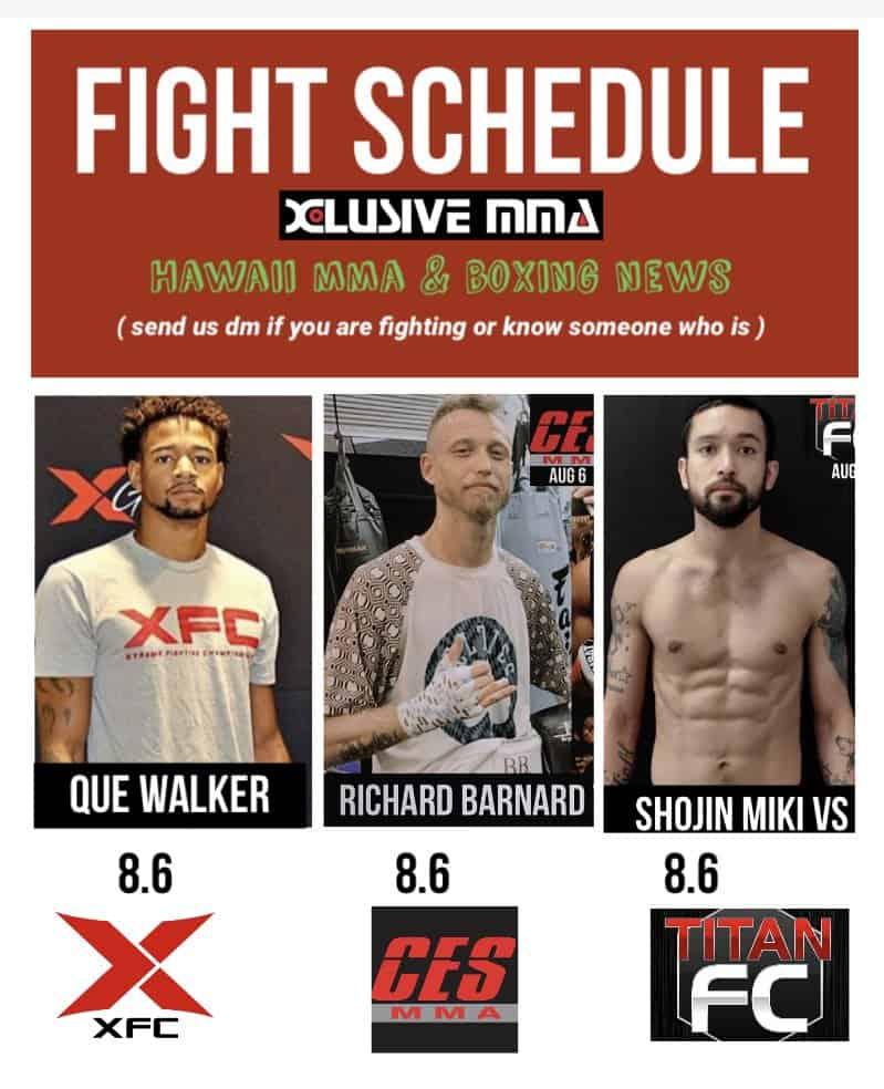 Hawaii MMA Fight Schedule August 2021 Shojin Miki vs Adrian Garcia, Richard Barnard vs Ashiek Ajim, Que Walker vs Abasi Perry,